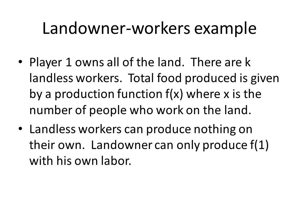 Landowner-workers example