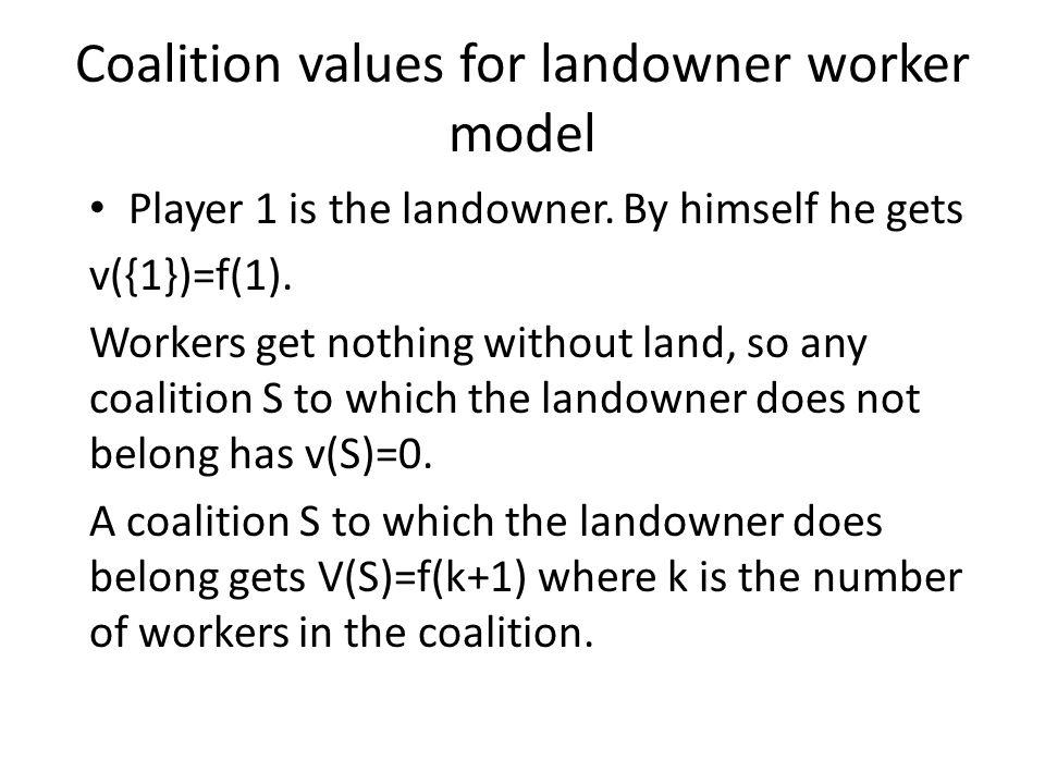 Coalition values for landowner worker model