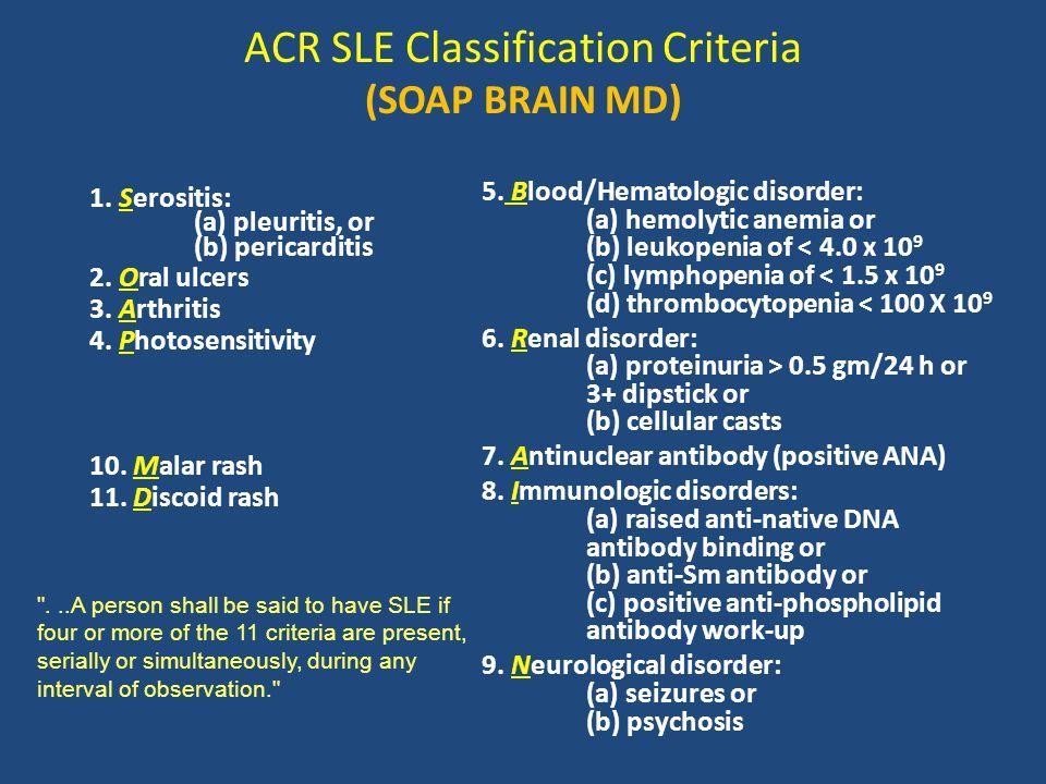 ACR SLE Classification Criteria (SOAP BRAIN MD)