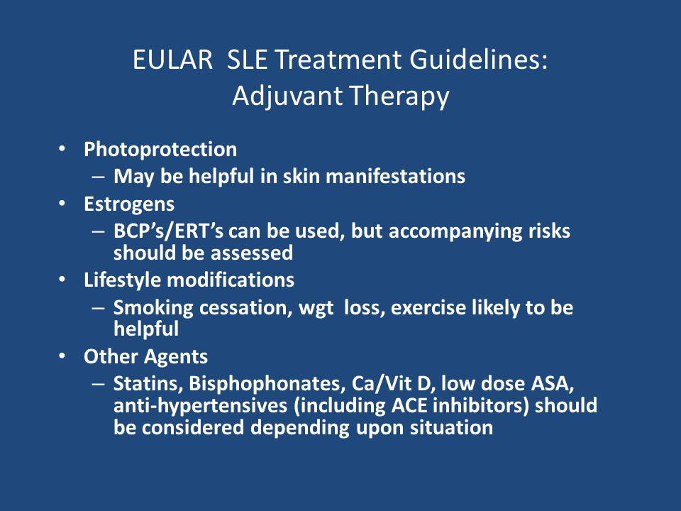 EULAR SLE Treatment Guidelines: Adjuvant Therapy
