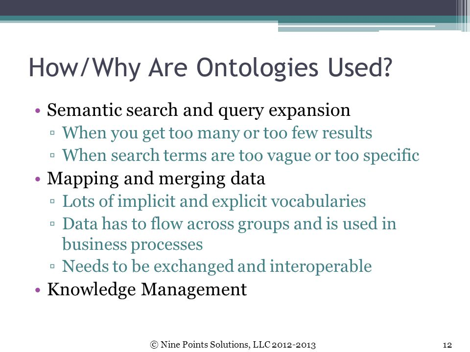 How/Why Are Ontologies Used
