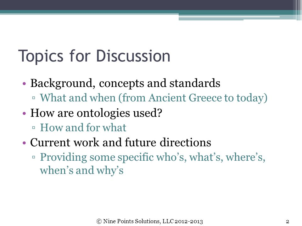 Topics for Discussion Background, concepts and standards