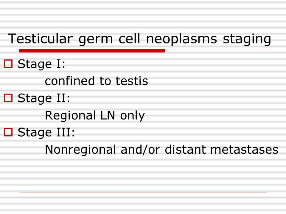 Testicular germ cell neoplasms staging