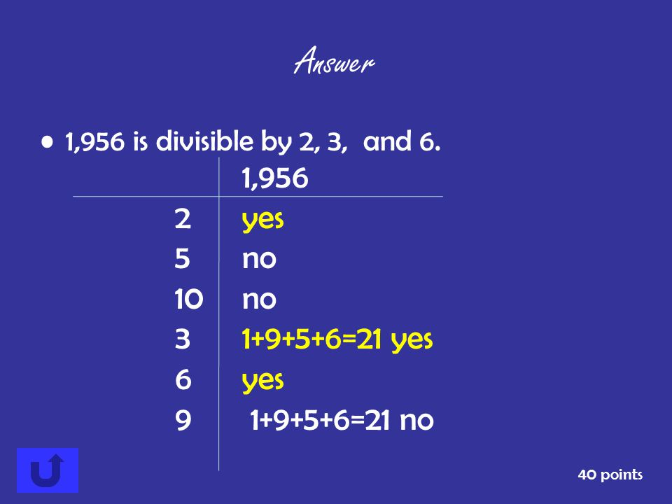 Answer 2 yes 5 no 10 no 3 1+9+5+6=21 yes 6 yes 9 1+9+5+6=21 no