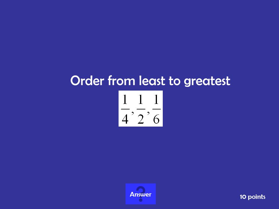 Order from least to greatest