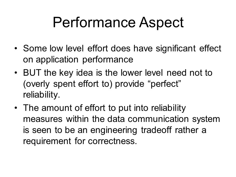 Performance Aspect Some low level effort does have significant effect on application performance.