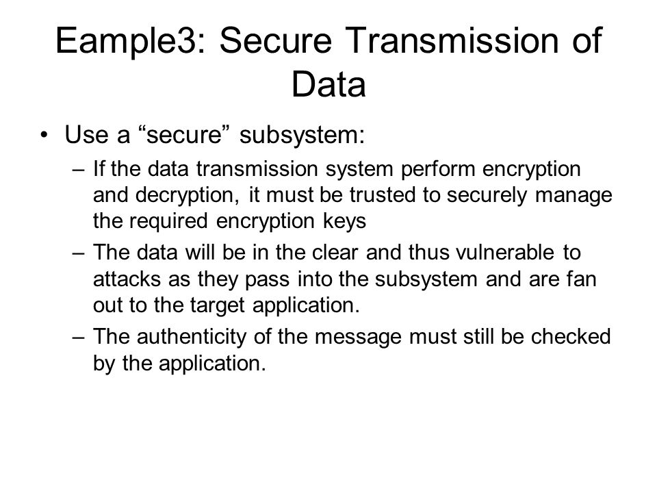 Eample3: Secure Transmission of Data