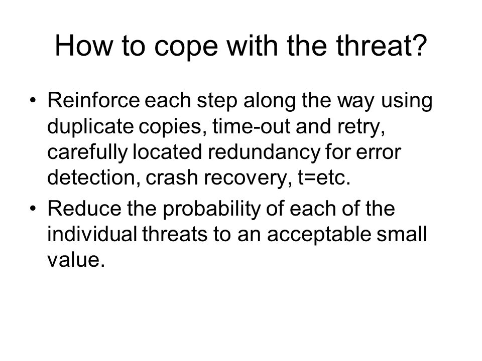 How to cope with the threat
