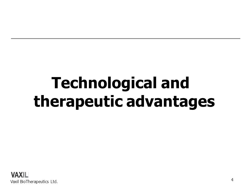 Technological and therapeutic advantages