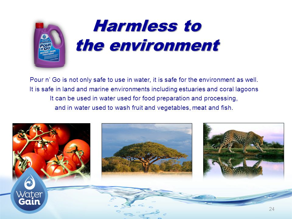 Harmless to the environment