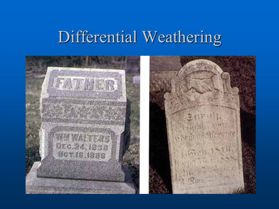 Differential Weathering