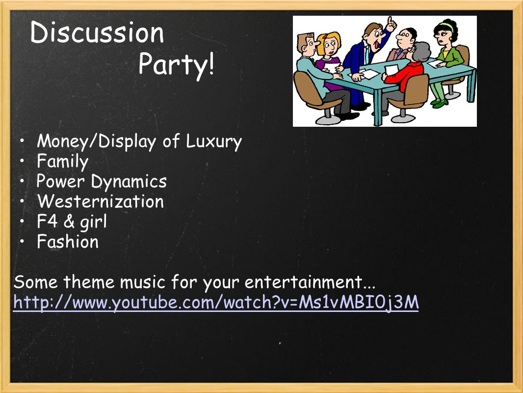 Discussion Party! Money/Display of Luxury Family Power Dynamics