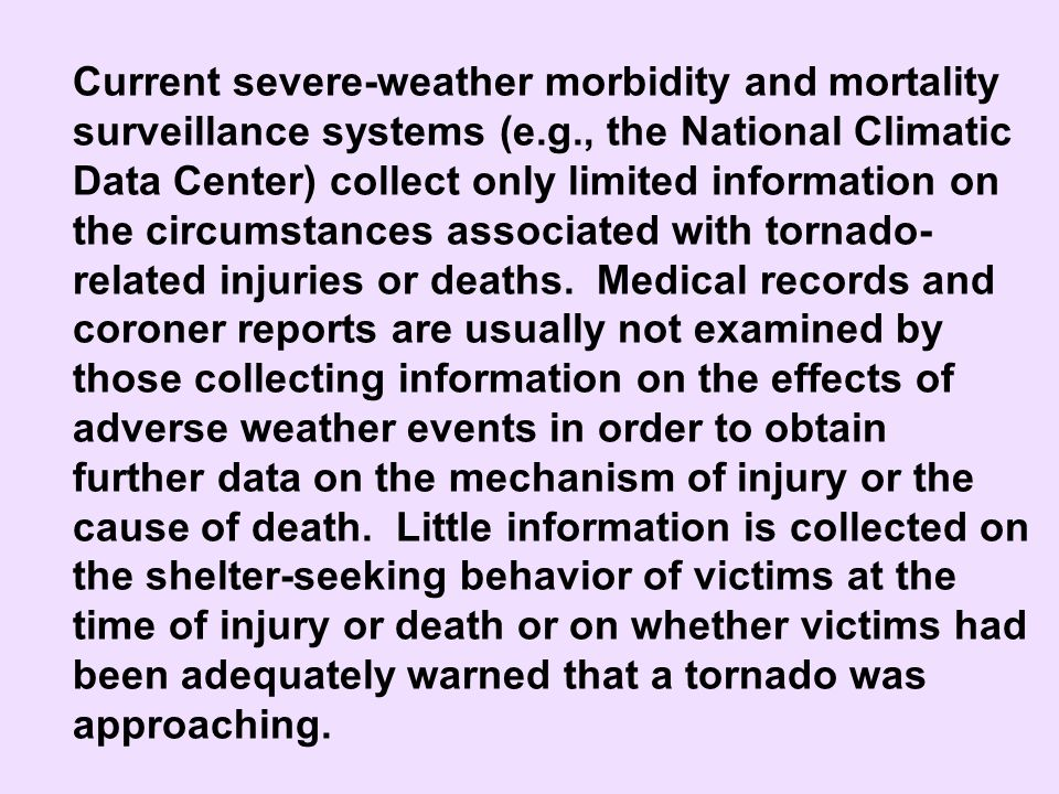 Current severe-weather morbidity and mortality surveillance systems (e