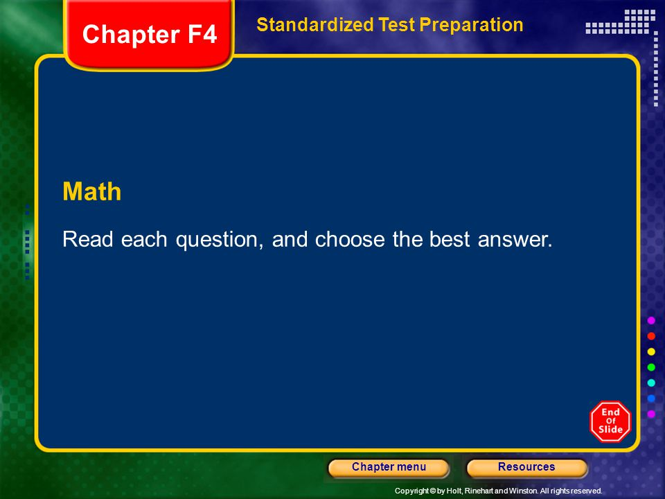 Chapter F4 Math Read each question, and choose the best answer.