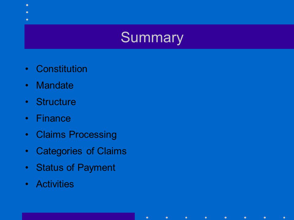 Summary Constitution Mandate Structure Finance Claims Processing