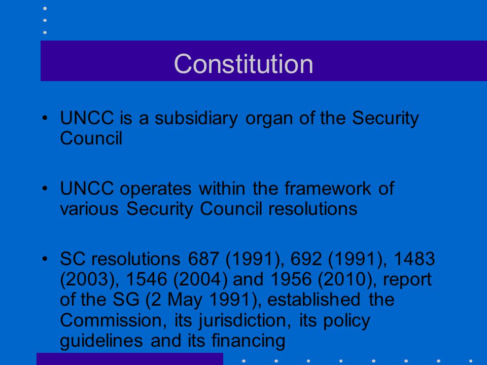Constitution UNCC is a subsidiary organ of the Security Council