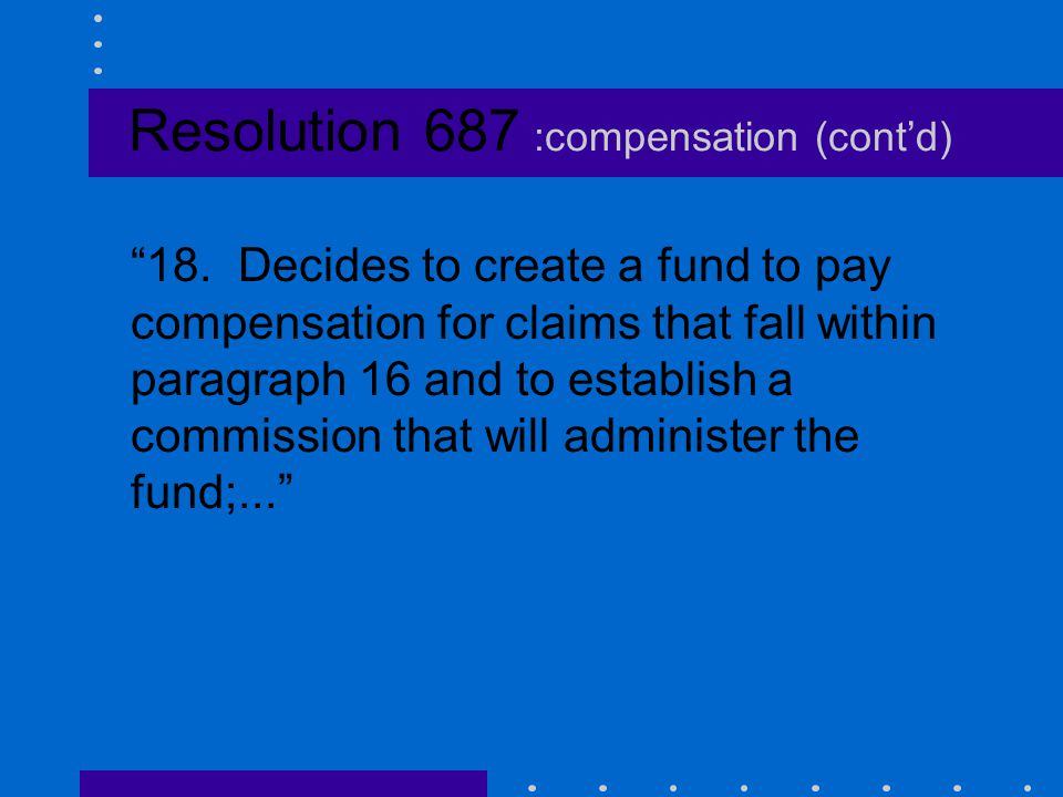 Resolution 687 :compensation (cont'd)