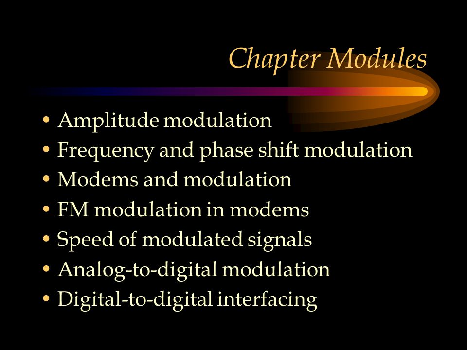 Chapter Modules Amplitude modulation
