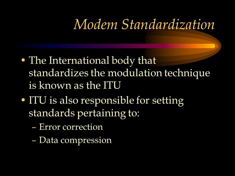 Modem Standardization