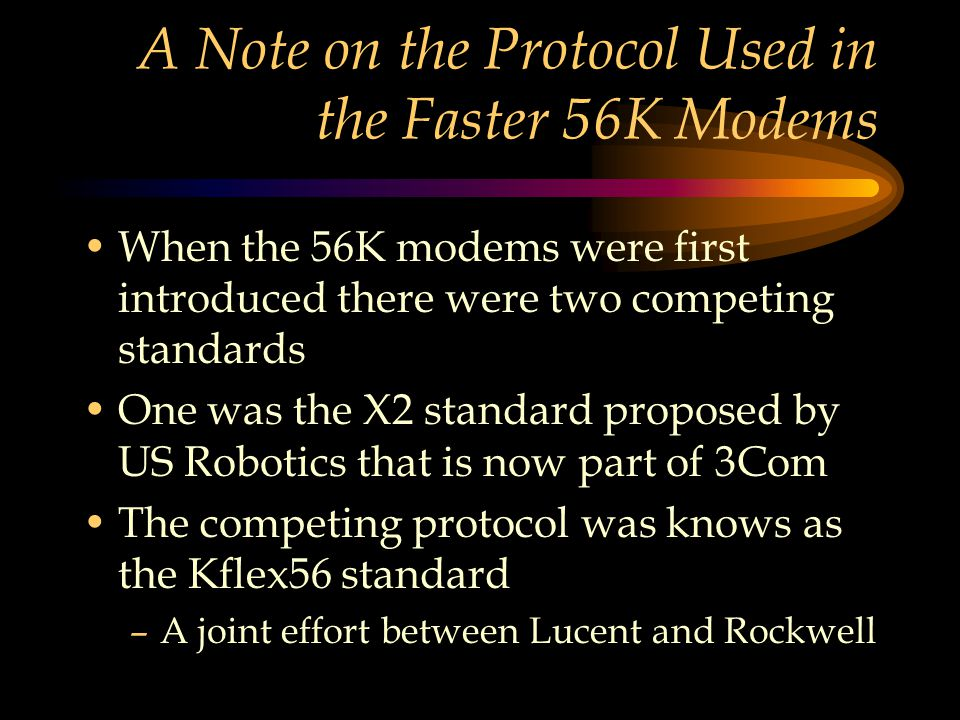 A Note on the Protocol Used in the Faster 56K Modems