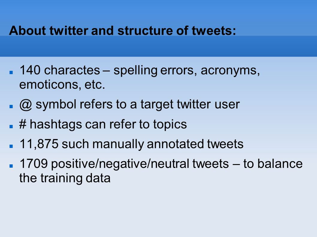 About twitter and structure of tweets: