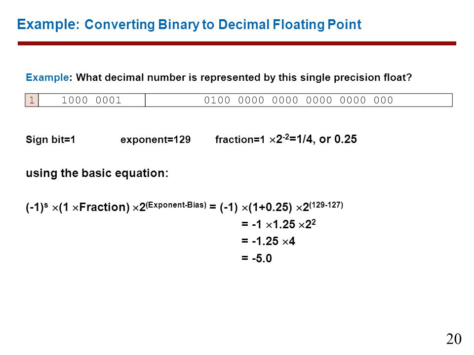 Example: Converting Binary to Decimal Floating Point