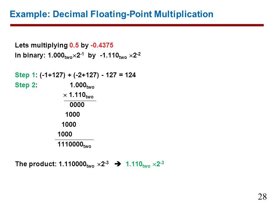 Example: Decimal Floating-Point Multiplication