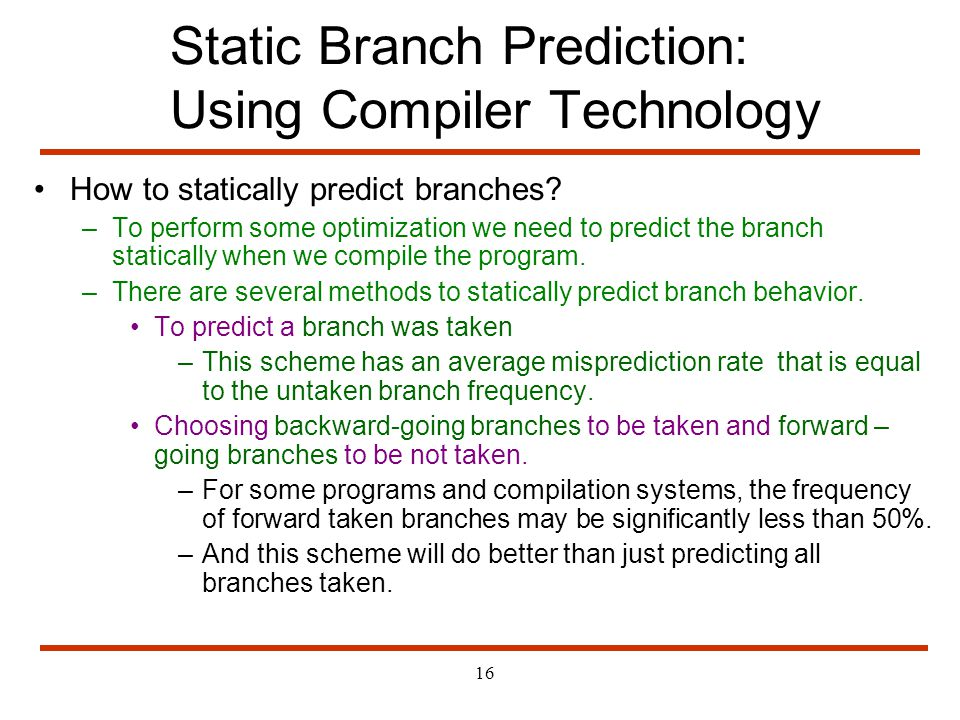 Static Branch Prediction: Using Compiler Technology
