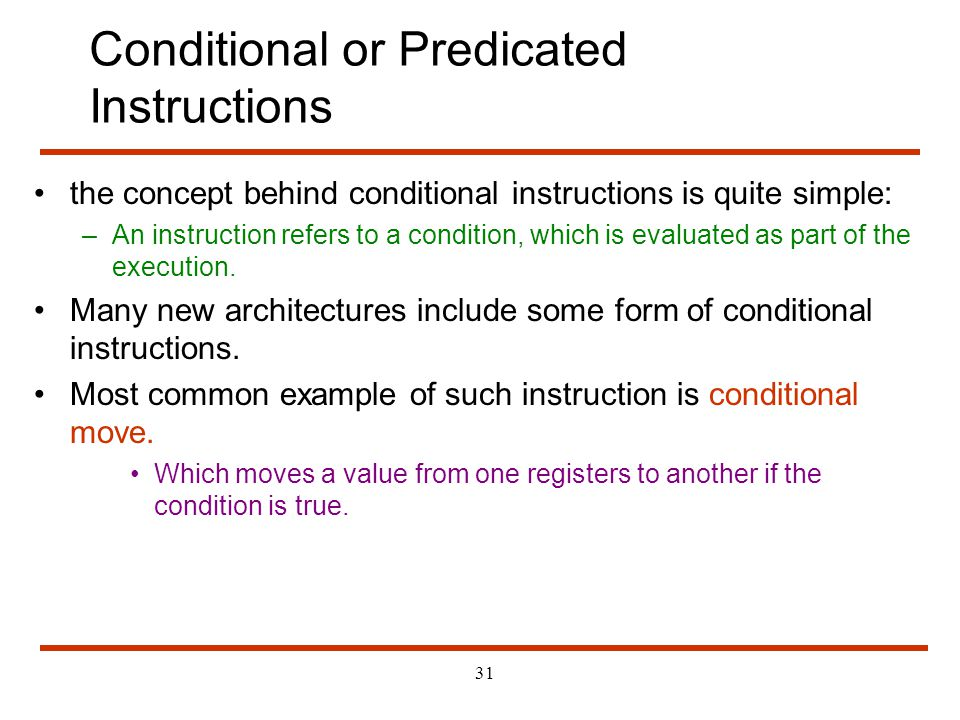 Conditional or Predicated Instructions