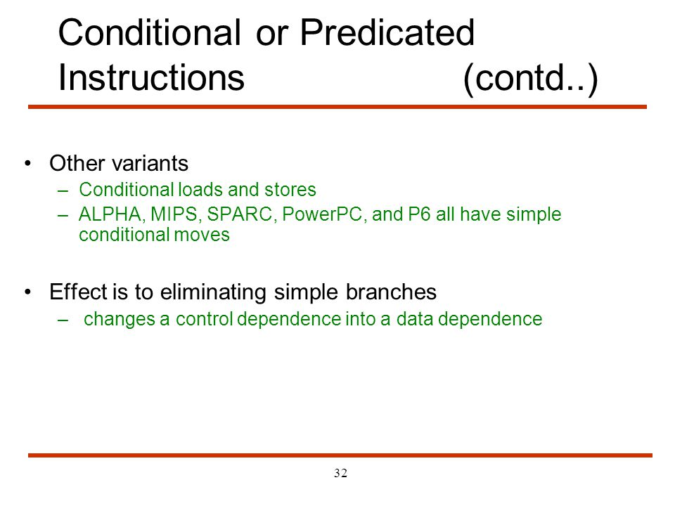 Conditional or Predicated Instructions (contd..)