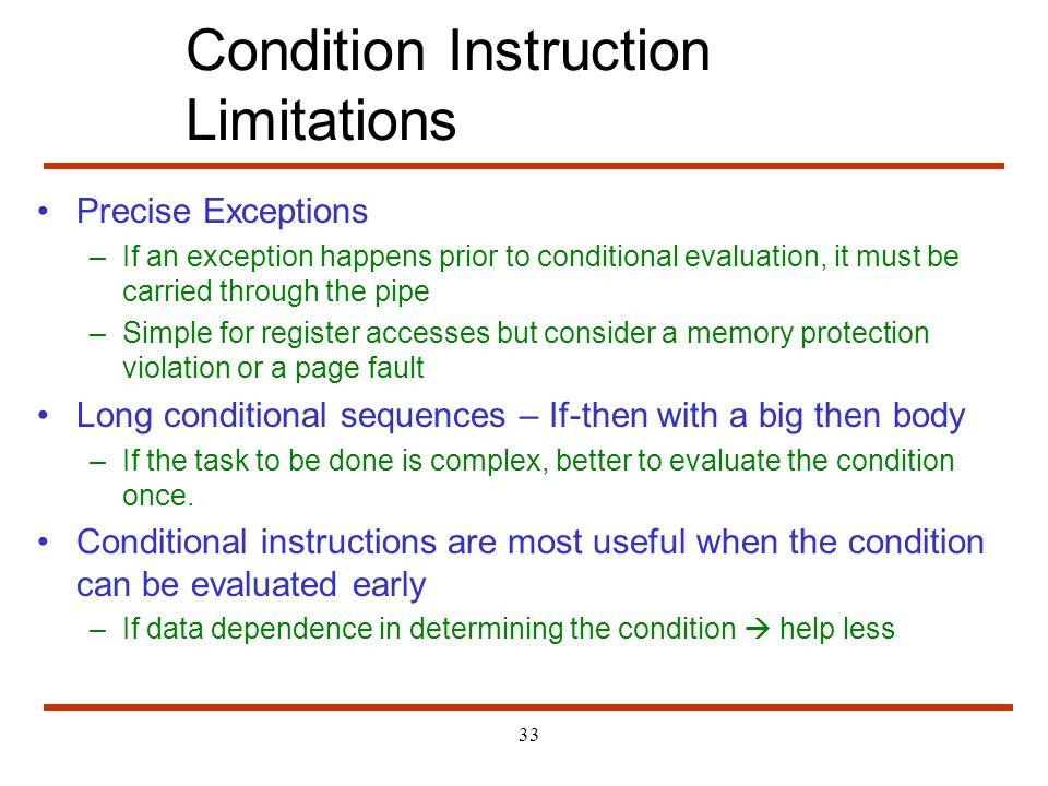 Condition Instruction Limitations