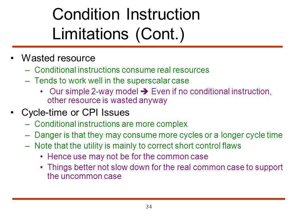 Condition Instruction Limitations (Cont.)