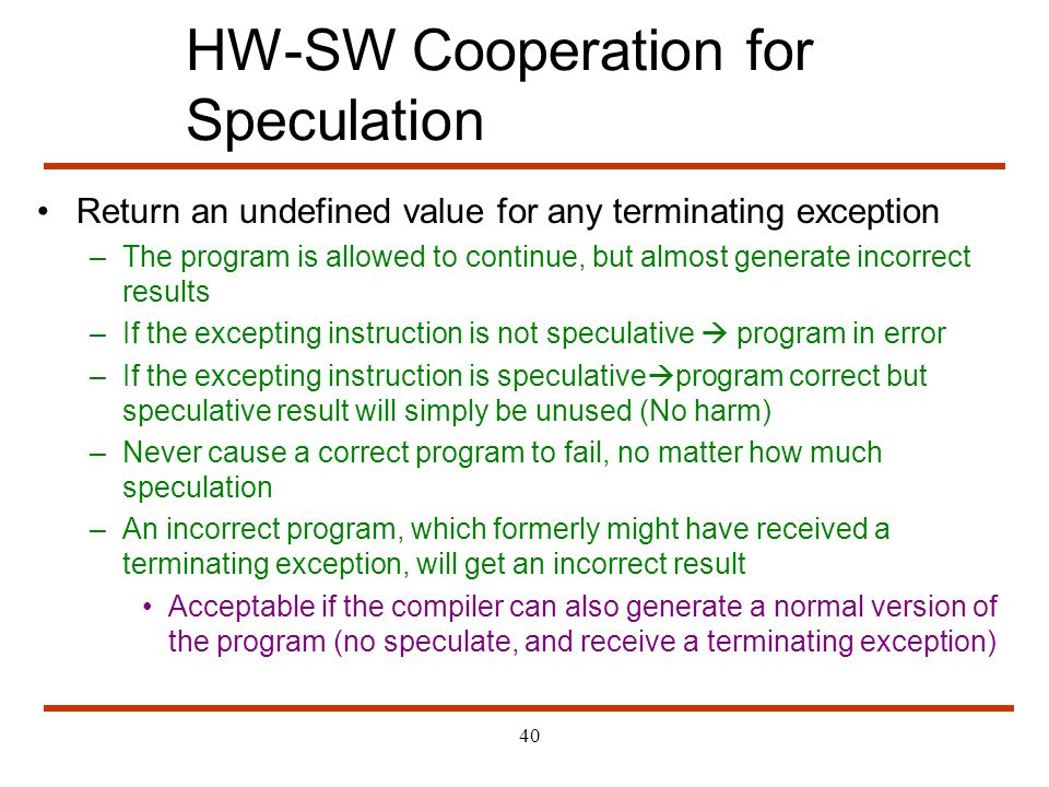 HW-SW Cooperation for Speculation