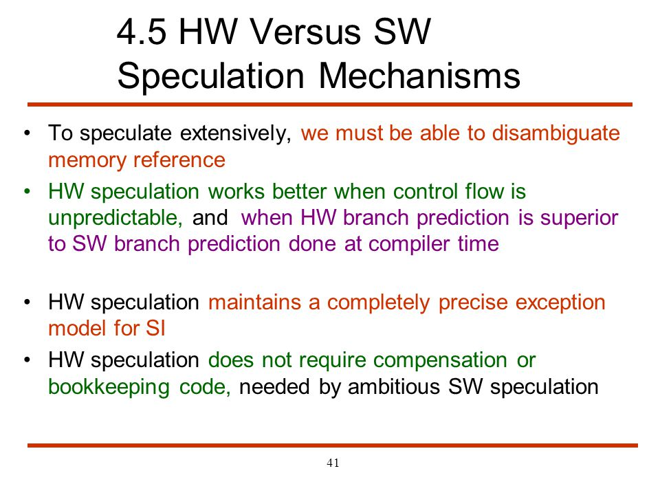 4.5 HW Versus SW Speculation Mechanisms