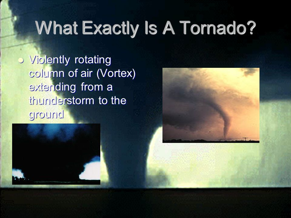 What Exactly Is A Tornado