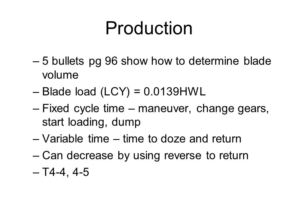 Production 5 bullets pg 96 show how to determine blade volume