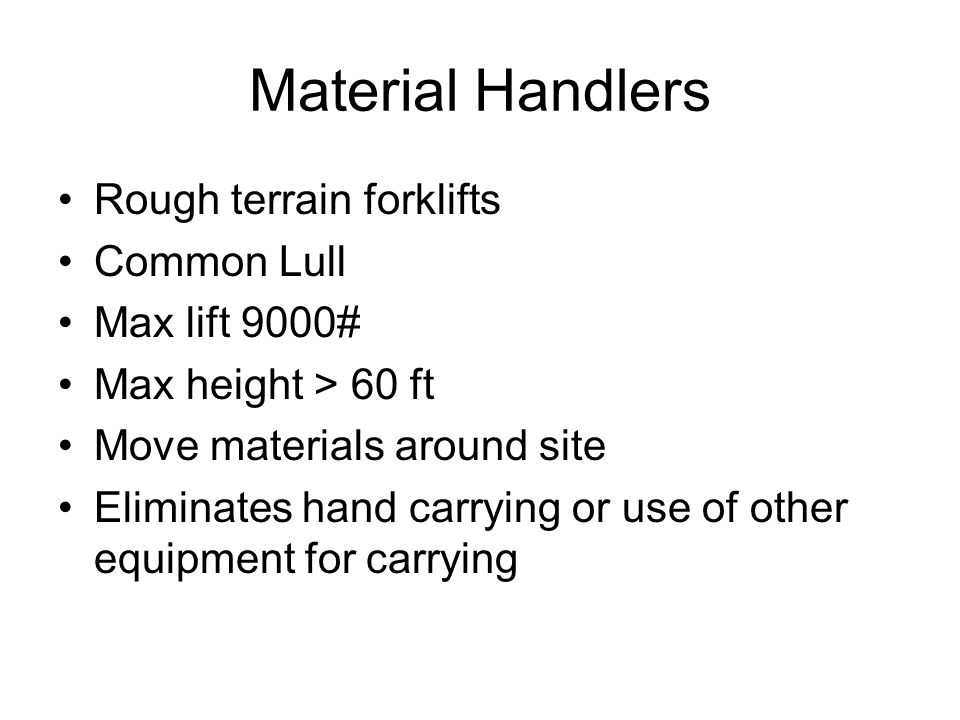 Material Handlers Rough terrain forklifts Common Lull Max lift 9000#
