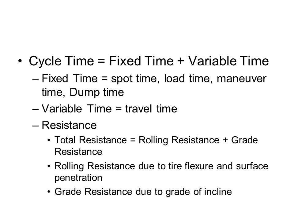 Cycle Time = Fixed Time + Variable Time