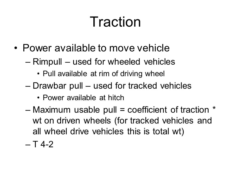 Traction Power available to move vehicle