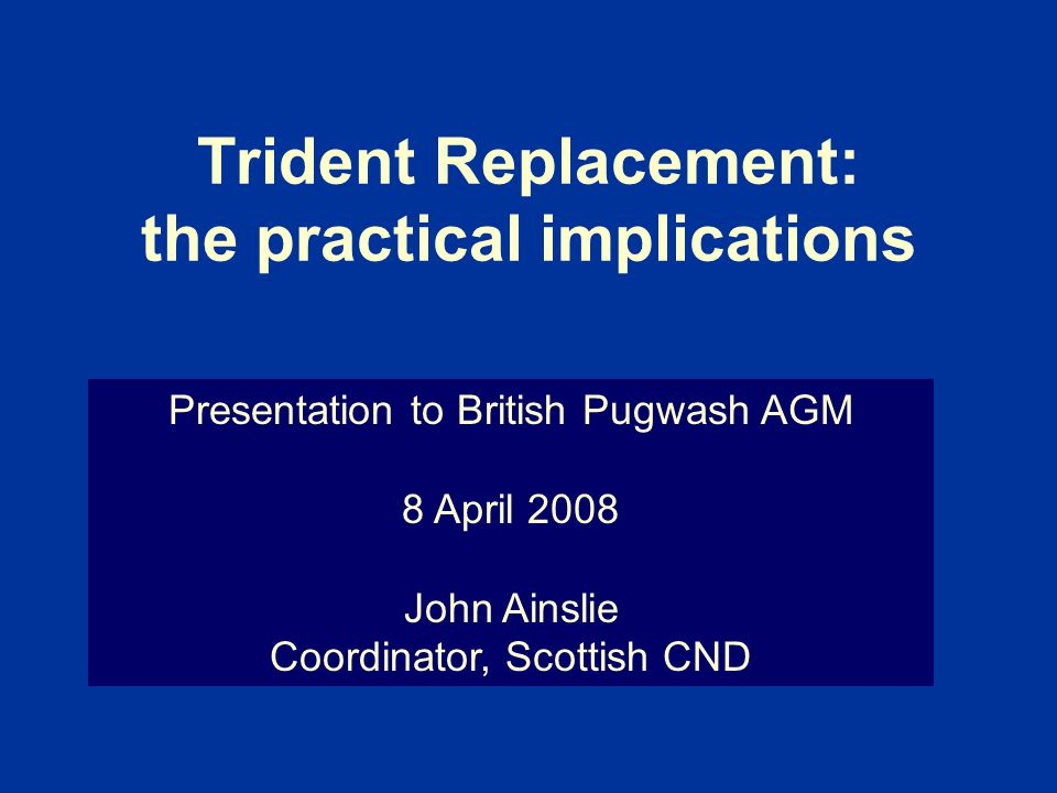 Trident Replacement: the practical implications