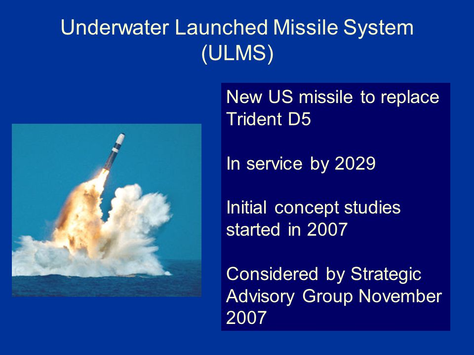 Underwater Launched Missile System (ULMS)