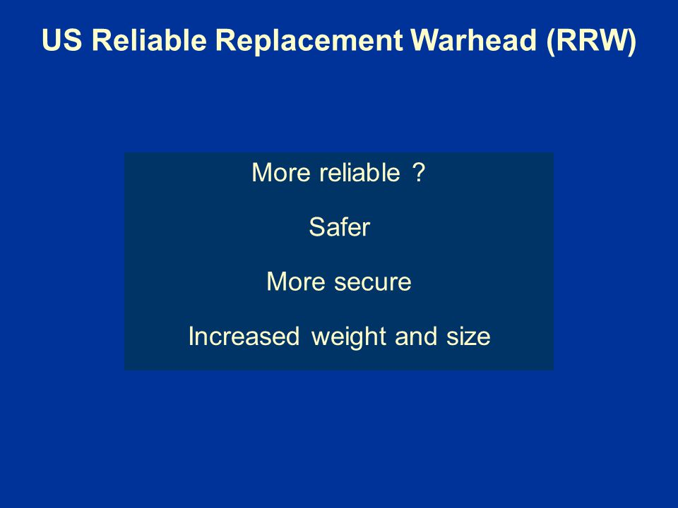 US Reliable Replacement Warhead (RRW)
