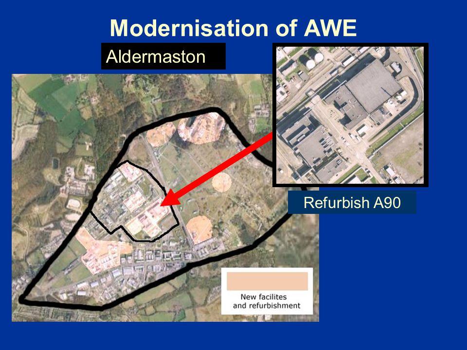 Modernisation of AWE Aldermaston Refurbish A90