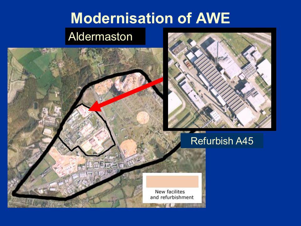 Modernisation of AWE Aldermaston Refurbish A45