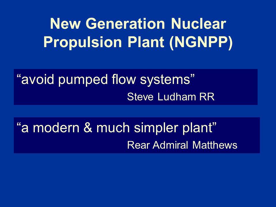New Generation Nuclear Propulsion Plant (NGNPP)