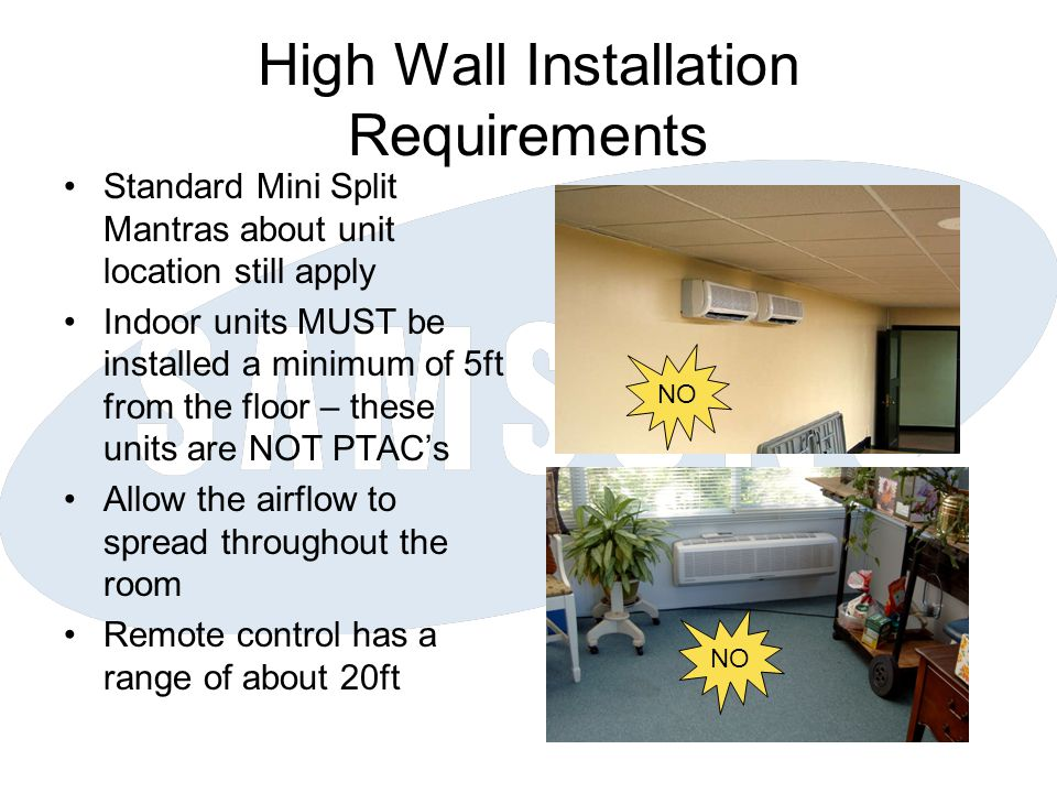 High Wall Installation Requirements