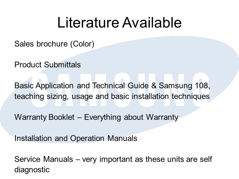 Literature Available Sales brochure (Color) Product Submittals