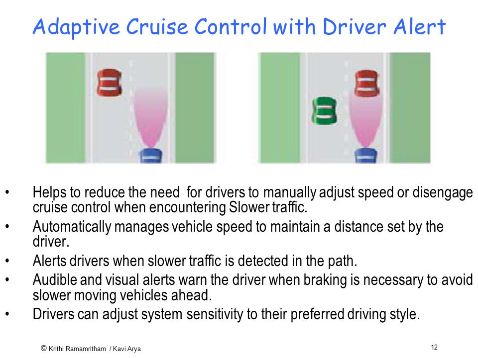 Adaptive Cruise Control with Driver Alert