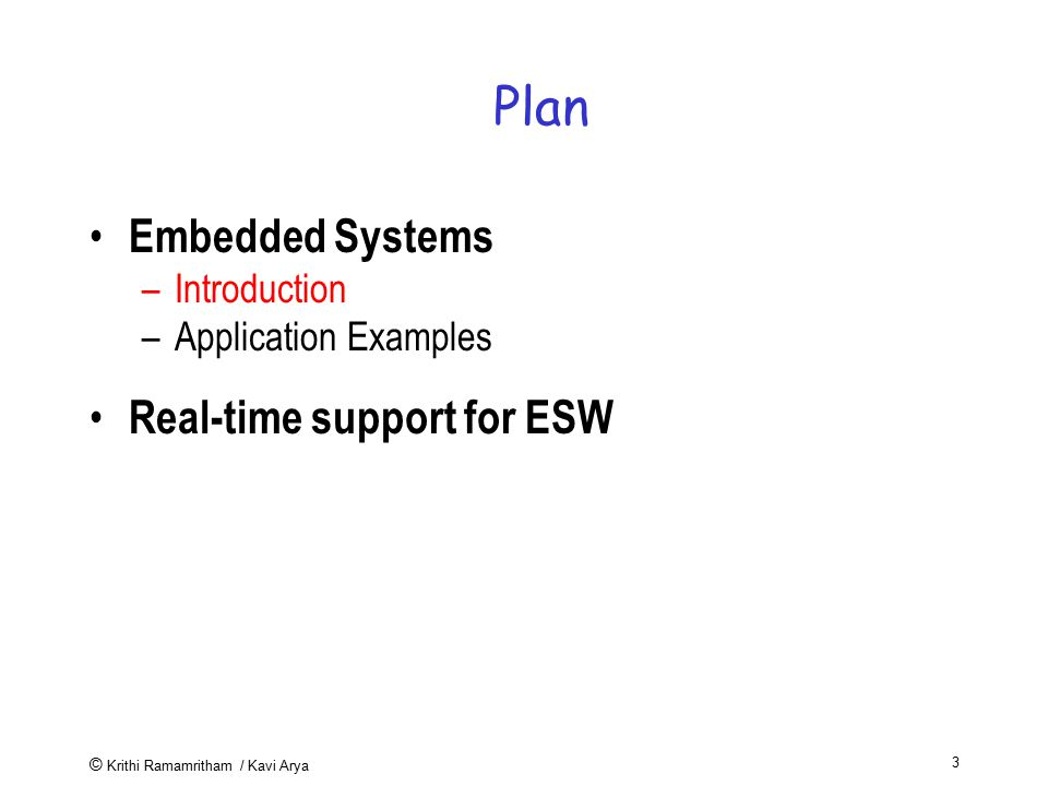 Plan Embedded Systems Real-time support for ESW Introduction