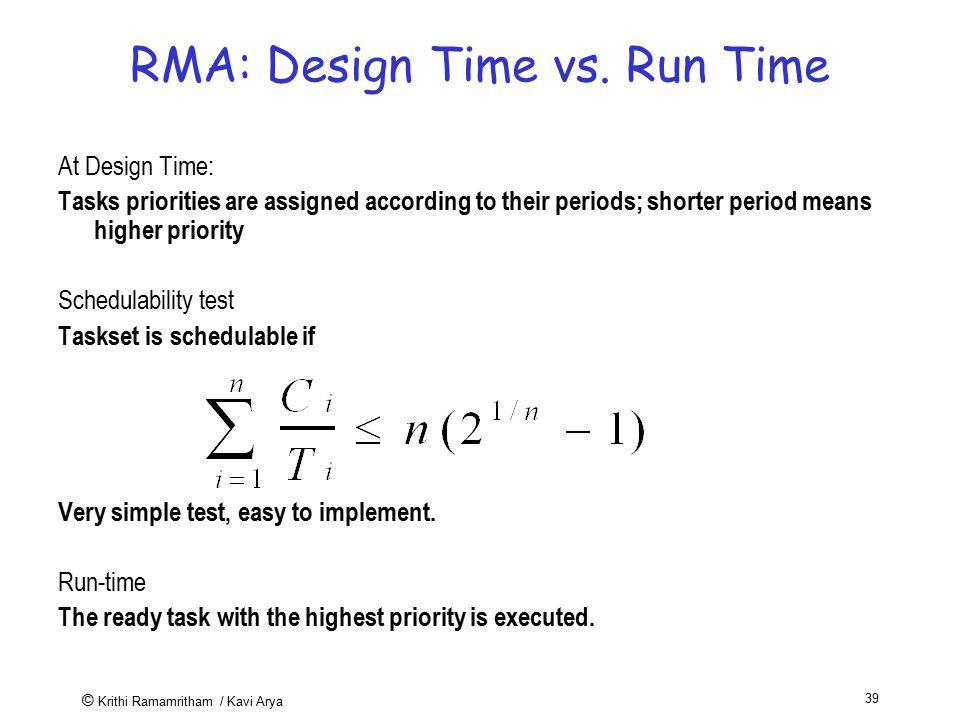 RMA: Design Time vs. Run Time